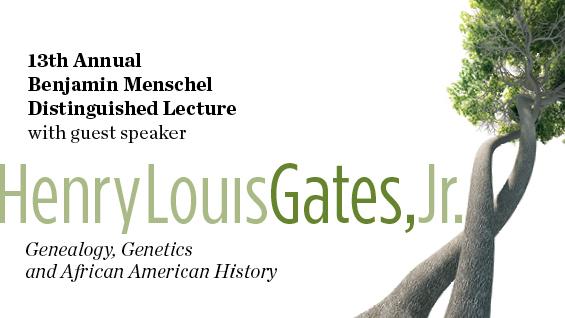 Henry Louis Gates, Jr. Menschel Lecture Tout