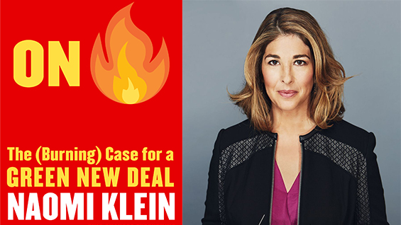'On Fire' book jacket & author photo of Naomi Klein