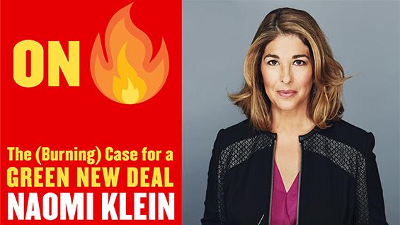 'On Fire' book jacket & author photo of Naomi Klein