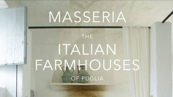 Masseria the Italian Farmhouses of Puglia