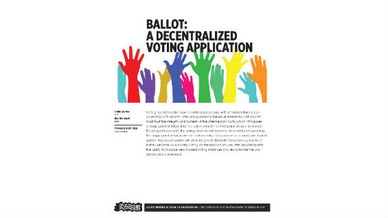 [STUDENT POSTER] BALLOT: A DECENTRALIZED VOTING APPLICATION