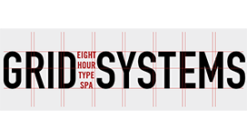 Grid Systems: Eight-Hour Type Spa with Ellen Lupton
