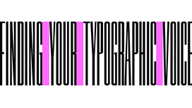 Finding your Typographic Voice with Paul Sahre