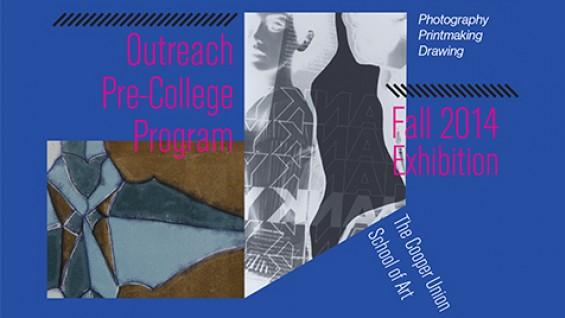 Outreach Pre-college Program Fall 2014 Exhibition poster