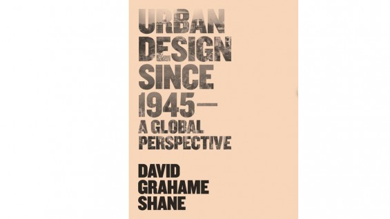 Urban Design Since 1945 - A global perspective