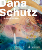 Dana Schutz: If the Face Had Wheels, published by the Neuberger Museum of Art & Prestel, 2011