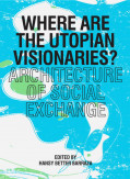 """The Exchange: Heart Rate / Interest Rate"", Where are the Utopian Visionaries: Architecture of Social Exchange, 2012."
