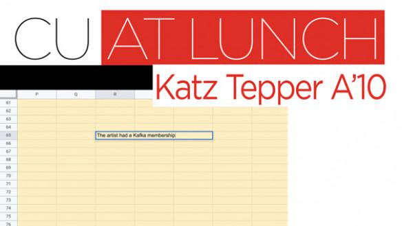 CU@Lunch with Katz Tepper A'10