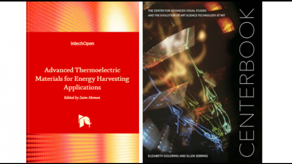 "Left: ""Advanced Thermoelectric Materials for Energy Harvesting Applications,"" edited by Saim Memon. Right: ""Centerbook: The Center for Advanced Visual Studies and the Evolution of Art-Science-Technology at MIT"" by Elizabeth Goldring and Ellen Sebring."