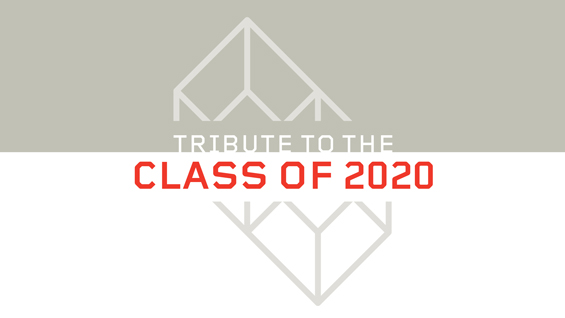 Tribute to the Class of 2020