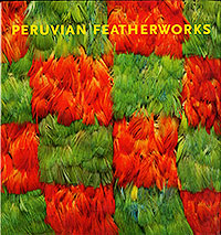 Peruvian Featherworks cover